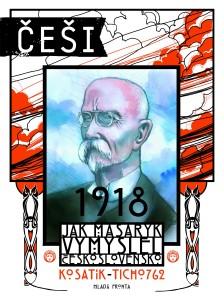 Cesi_1918_Jak_Masaryk_vymyslel_Ceskoslovensko_web