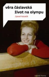 Věra Čáslavská – Život na Olympu